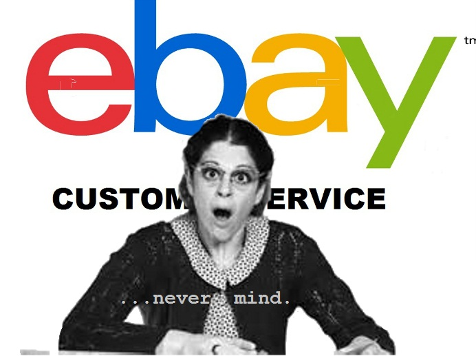ebay customer service terrible