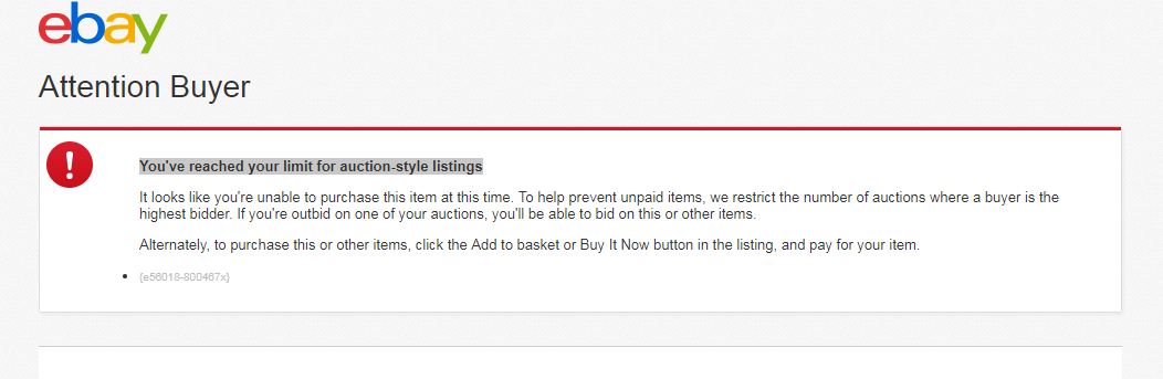 Alert Message You Ve Reached Your Limit For Auct The Ebay Community