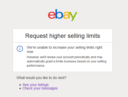 Solved We Re Unable To Increase Your Selling Limits Right The Ebay Community