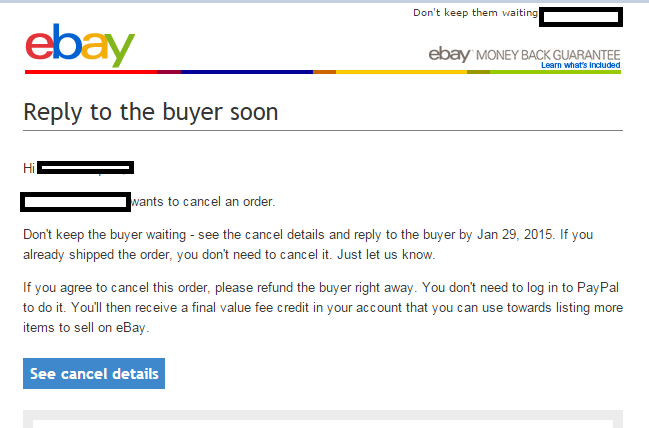 Buyer wants to cancel transaction after paying  - The eBay